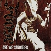 Are We Stronger Songs