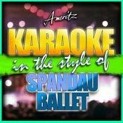 Karaoke - Spandau Ballet Songs