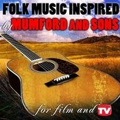 Folk Music Inspired By Mumford And Sons, For Film & Tv Songs