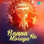 Bappa Moraya Re (compilation)  Songs