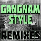 Gangnam Style (Remixes) Songs