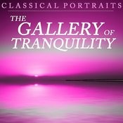 Classical Portraits: The Gallery Of Tranquility Songs