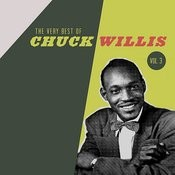 The Very Best Of The Chuck Willis, Vol. 3 Songs