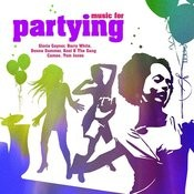 Music For Partying Songs