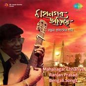 Mahanagar Chariye Songs
