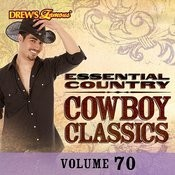 Essential Country: Cowboy Classics, Vol. 70 Songs
