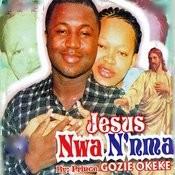 Jesus Nwa N'nma Songs