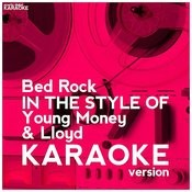 Bed Rock (In The Style Of Young Money & Lloyd) [Karaoke Version] - Single Songs