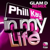 In My Life (Glam D Remix) Songs