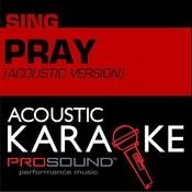 Pray (In The Style Of Justin Bieber) [Karaoke Version] Songs