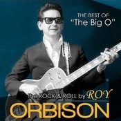 The Rock And Roll By Roy Orbison. The Best Of