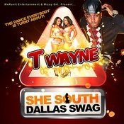 She South Dallas Swag Songs