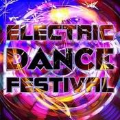 Electric Dance Festival Songs