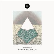 An Introduction To Futur Records - EP Songs