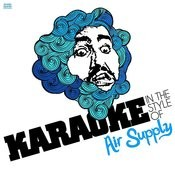 Karaoke (In The Style Of Air Supply) - Single Songs