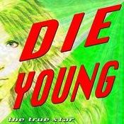 Die Young (Originally Performed By Kesha)[Karaoke Version] Song
