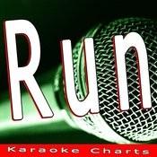 Run (Originally Performed By Flo Rida Feat. Redfoo Of Lmfao)