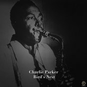 Charlie Parker, Bird's Nest Songs