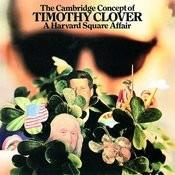 The Cambridge Concept Of Timothy Clover Songs