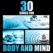 Rejuvenating: 30 Songs For Body And Mind Songs