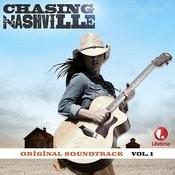 Chasing Nashville (Original Soundtrack) Vol. 1 Songs