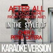 After All (The Love Theme From 'chances Are') [In The Style Of Cher & Peter Cetera] [Karaoke Version] - Single Songs