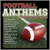 Football Anthems (20 Hard Hitting Tracks) Songs