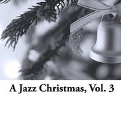 A Jazz Christmas, Vol. 3 Songs