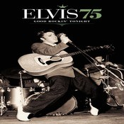 Elvis 75 - Good Rockin' Tonight Songs