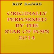 Originally Performed By The Star Of Pops 2014 Songs