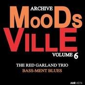 Moodsville Volume 6: Bass-Ment Blues Songs
