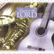 Instrumental Praise Series: Great Is The Lord Songs