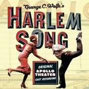 Harlem Song - Original Apollo Theater Cast Recording Songs