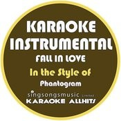 Fall In Love (In The Style Of Phantogram) [Karaoke Instrumental Version] - Single Songs