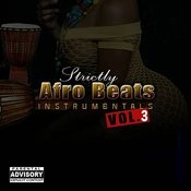 Afro Beats Instrumentals, Vol. 3 Songs
