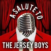 A Salute To The Jersey Boys Songs