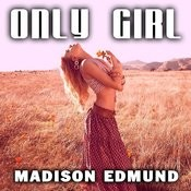 Only Girl Songs