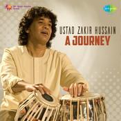 A Journey - Ustad Zakir Hussain Vol 2 Songs