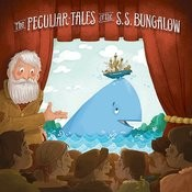 The Peculiar Tales Of The S.S. Bungalow Songs