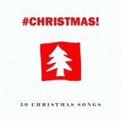 #christmas! - 50 Christmas Songs Songs