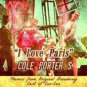 I Love Paris: Cole Porter's Themes From Original Broadway Cast Of