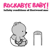 Lullaby Renditions Of Fleetwood Mac Songs