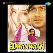 Dhanwaan Songs