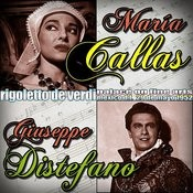 Rigoletto De Verdi. María Callas & Giuseppe DI Stefano. Palace Of Fine Arts. Mexico D.F. 29 De Mayo De 1952 Songs
