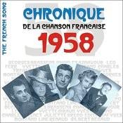 The French Song / Chronique De La Chanson Française - 1958, Vol. 35 Songs