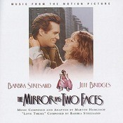 THE MIRROR HAS TWO FACES - Music From The Motion Picture Songs