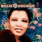 The Billie Holiday Collection Volume 1 Songs