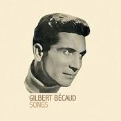 Gilbert Bécaud Songs Songs