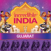 Incredible India - Gujarat Songs