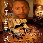 I'm Luvin' Dis Rap Game Money II Songs